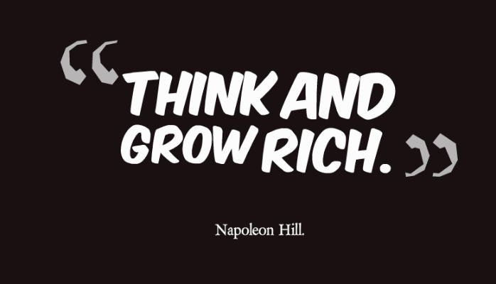 think, think and grow rich